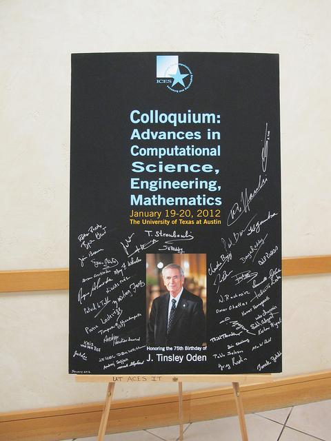 A poster honors the 75th birthday of J. Tinsley Oden